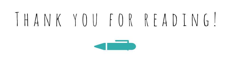 'Thank You For Reading!' in a scribble typeface with a teal pen beneath.